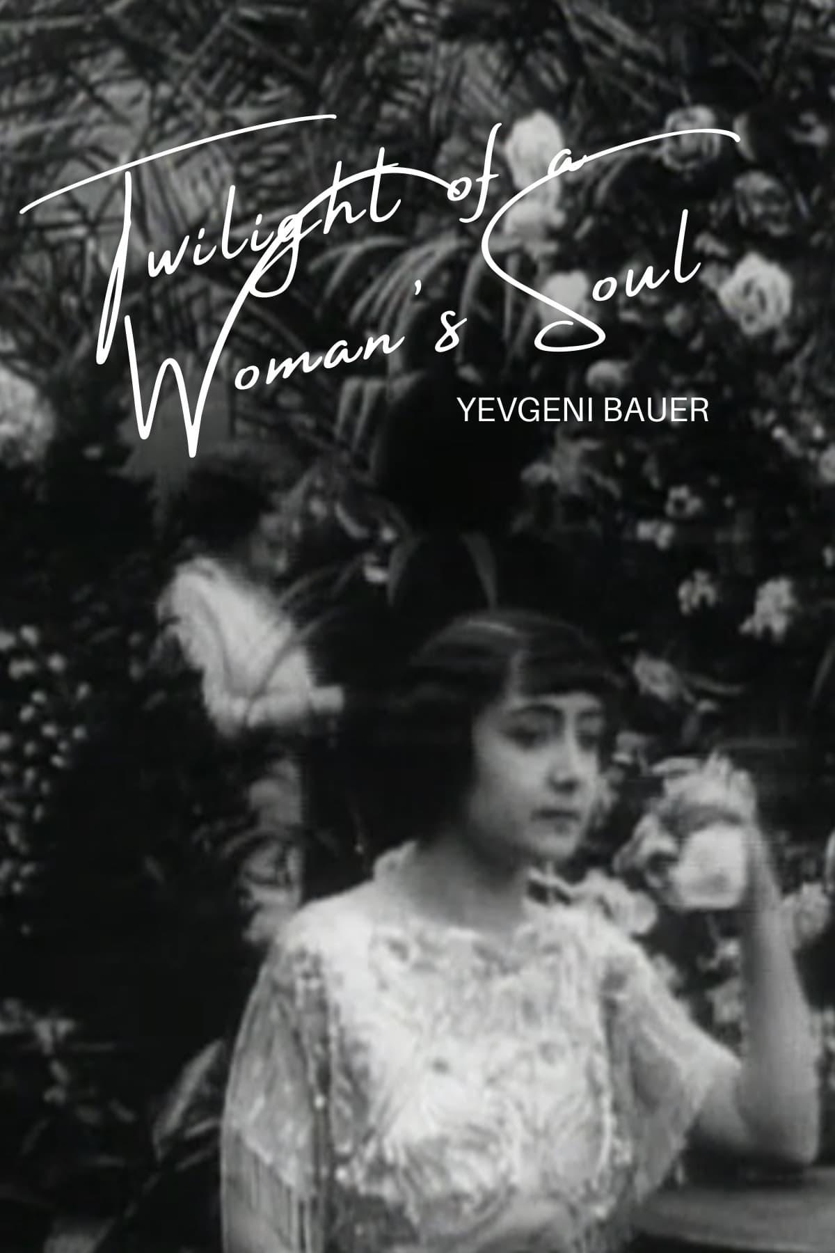 Twilight of a Woman's Soul