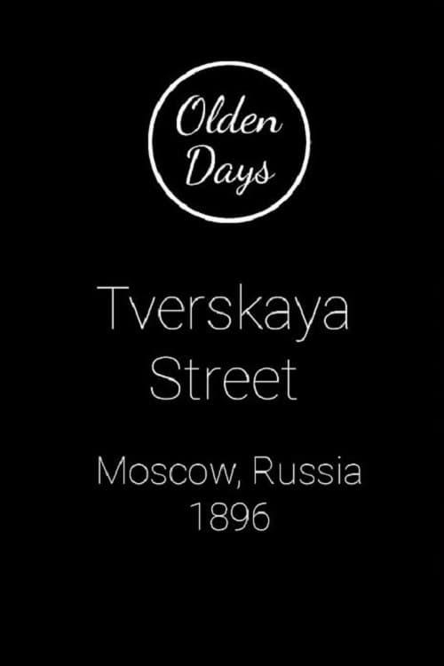 Moscow, Tverskaia Street