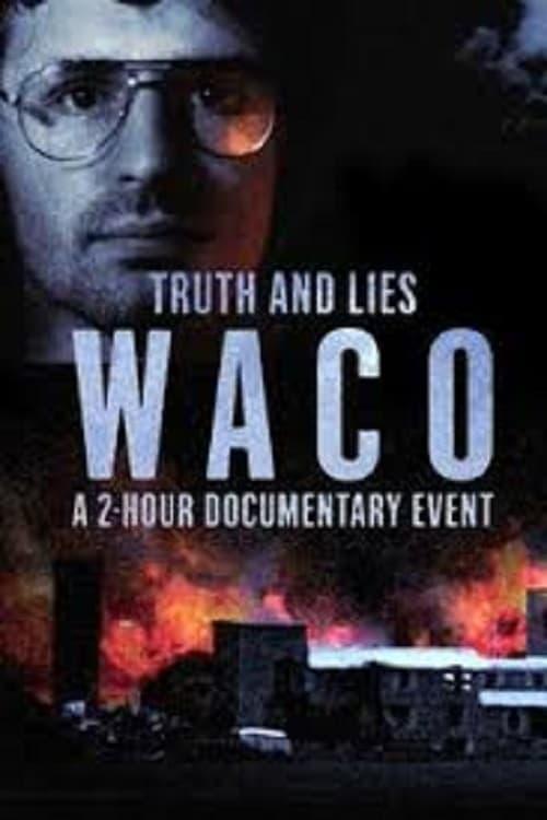 Truth and Lies: Waco