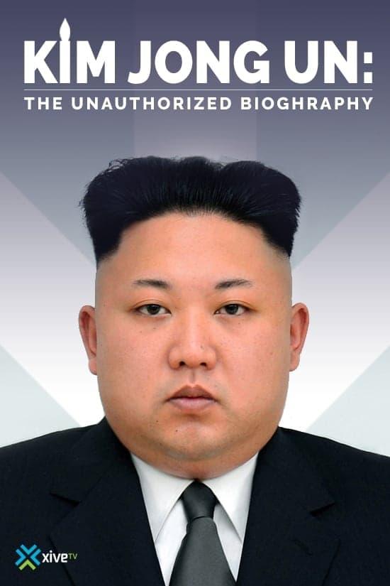 Kim Jong-un: biografía no autorizada