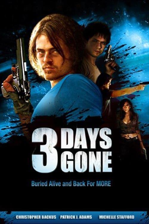 3 Days Gone