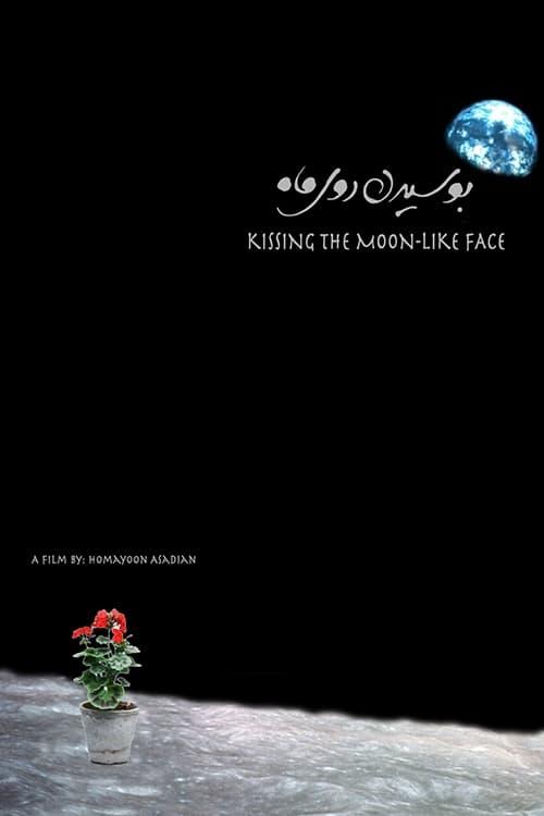 Kissing the Moon-Like Face