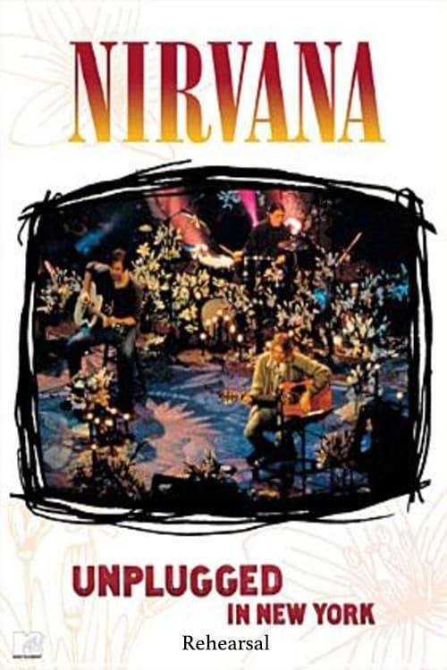 Nirvana: Unplugged in New York - Rehearsal