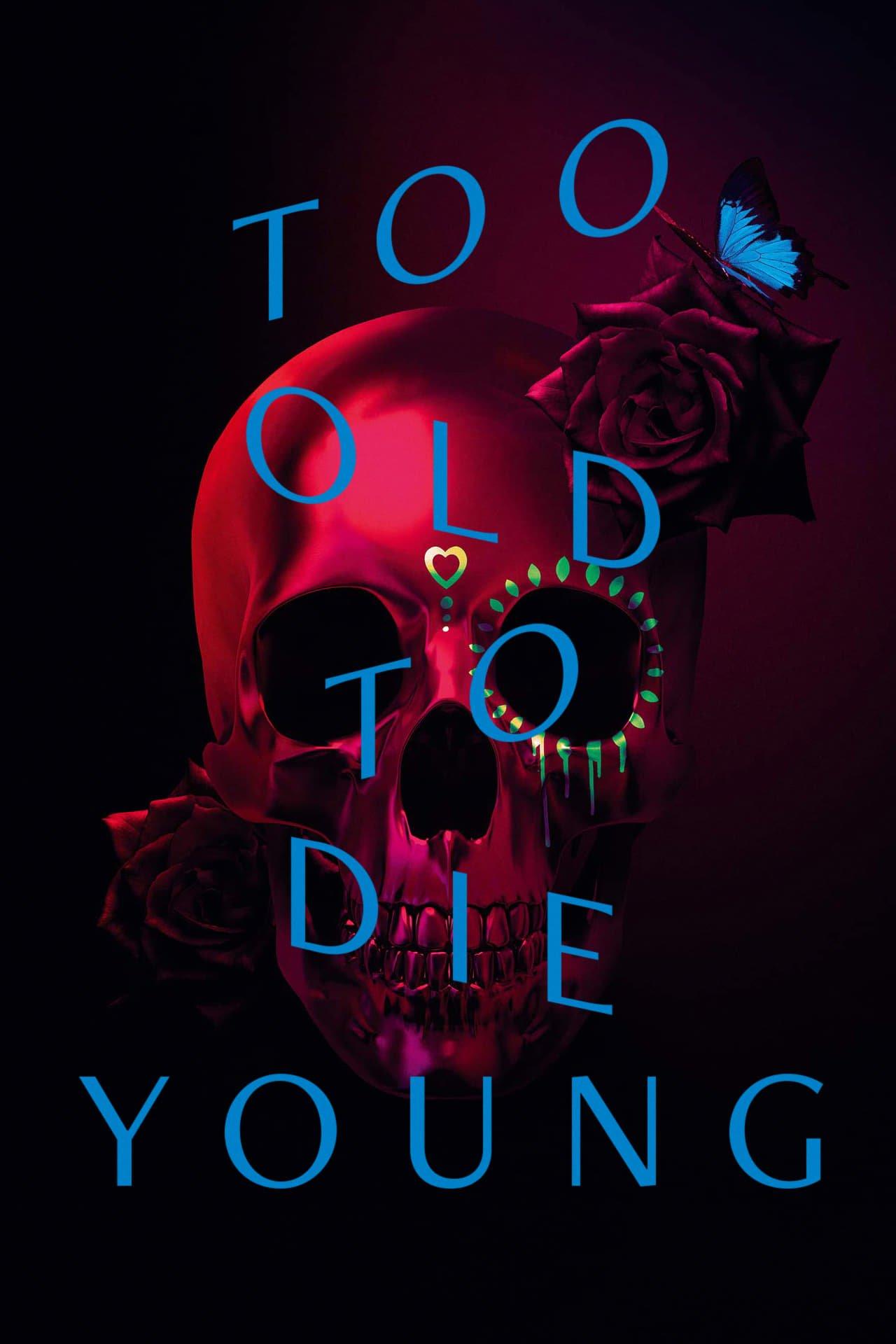 Muito Velho Para Morrer Jovem