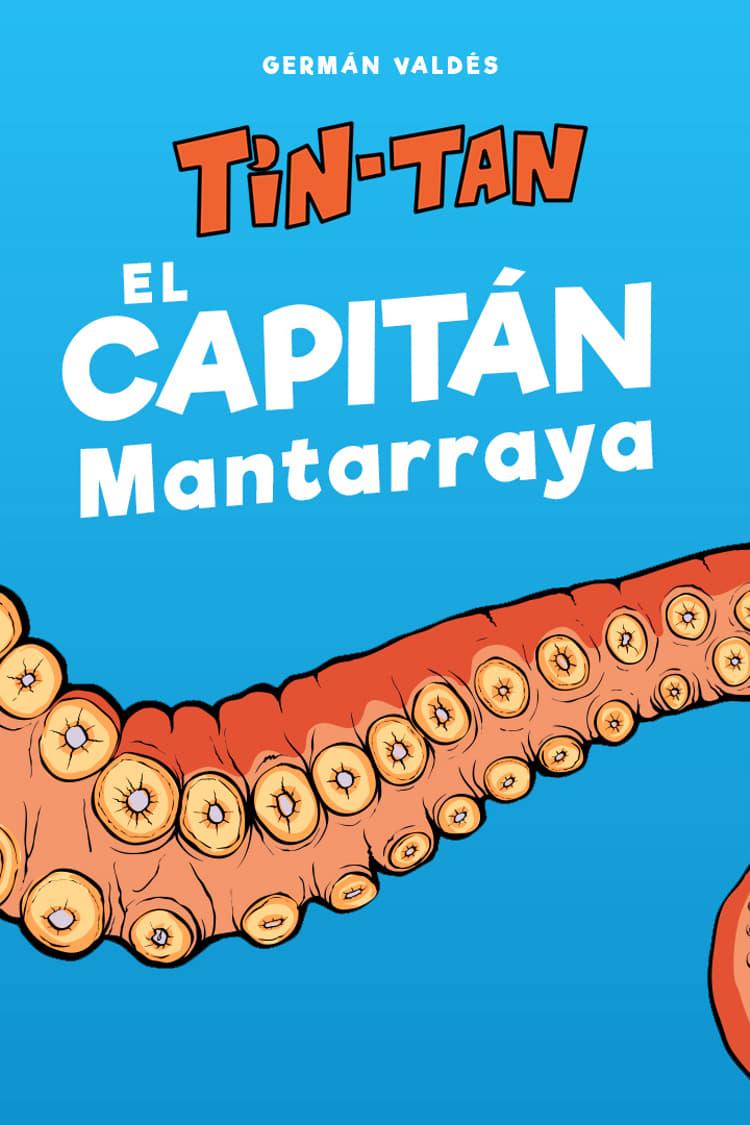 El capitán Mantarraya