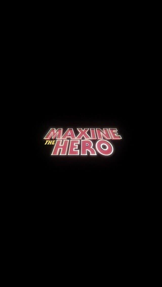 Maxine The Hero