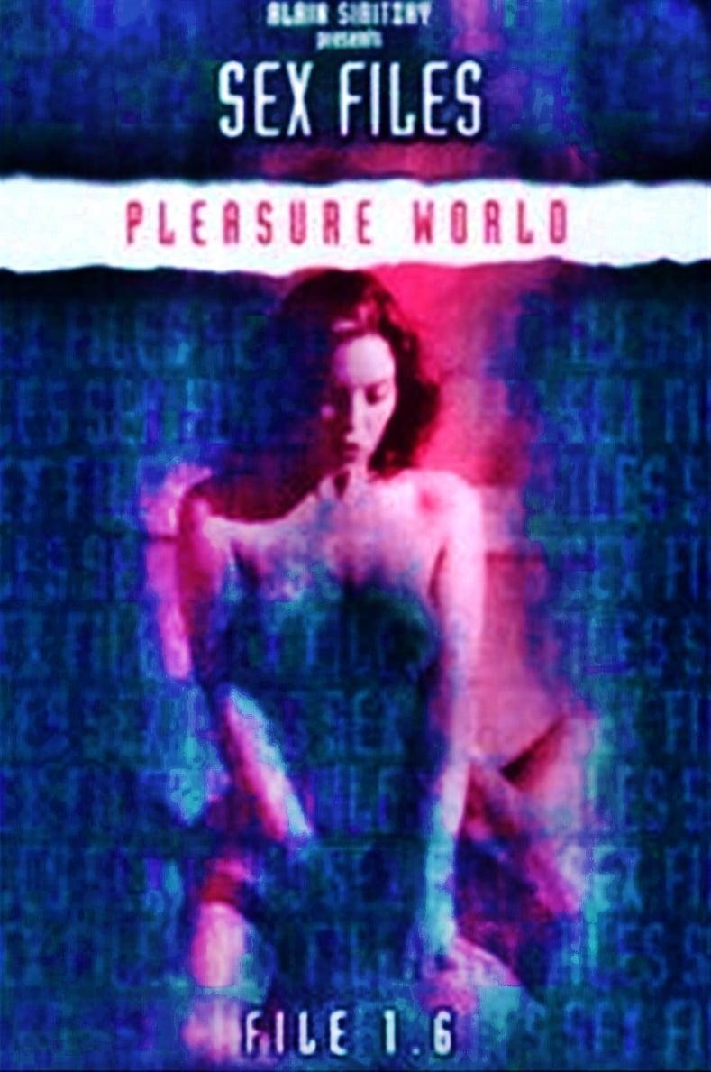 Sex Files: Pleasure World