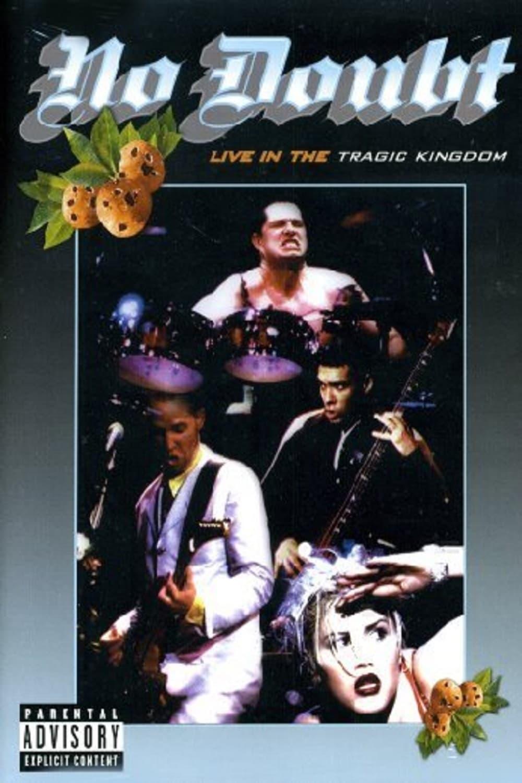 No Doubt: Live In The Tragic Kingdom