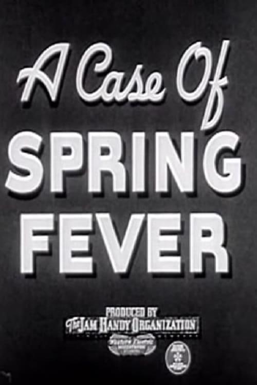A Case of Spring Fever
