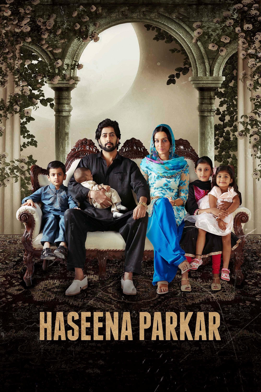 Haseena Parkar –Die Patin von Mumbai