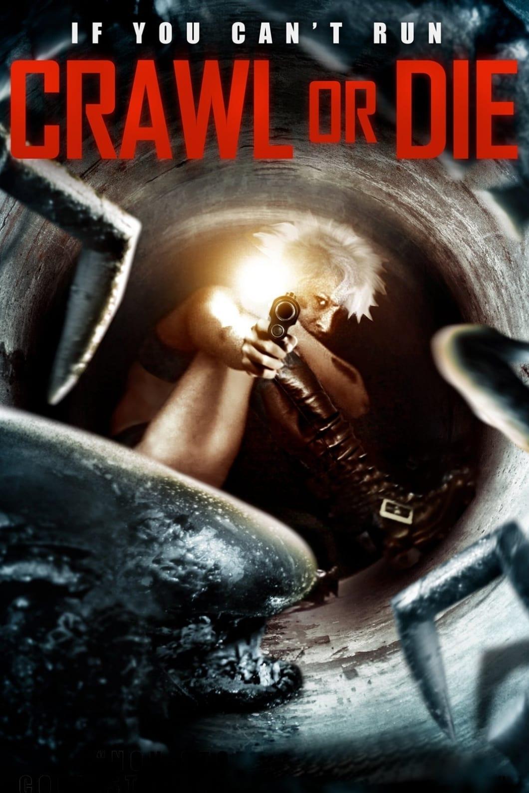 Crawl or Die