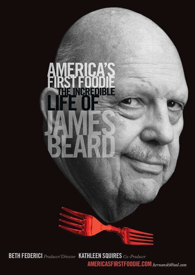 James Beard: America's First Foodie