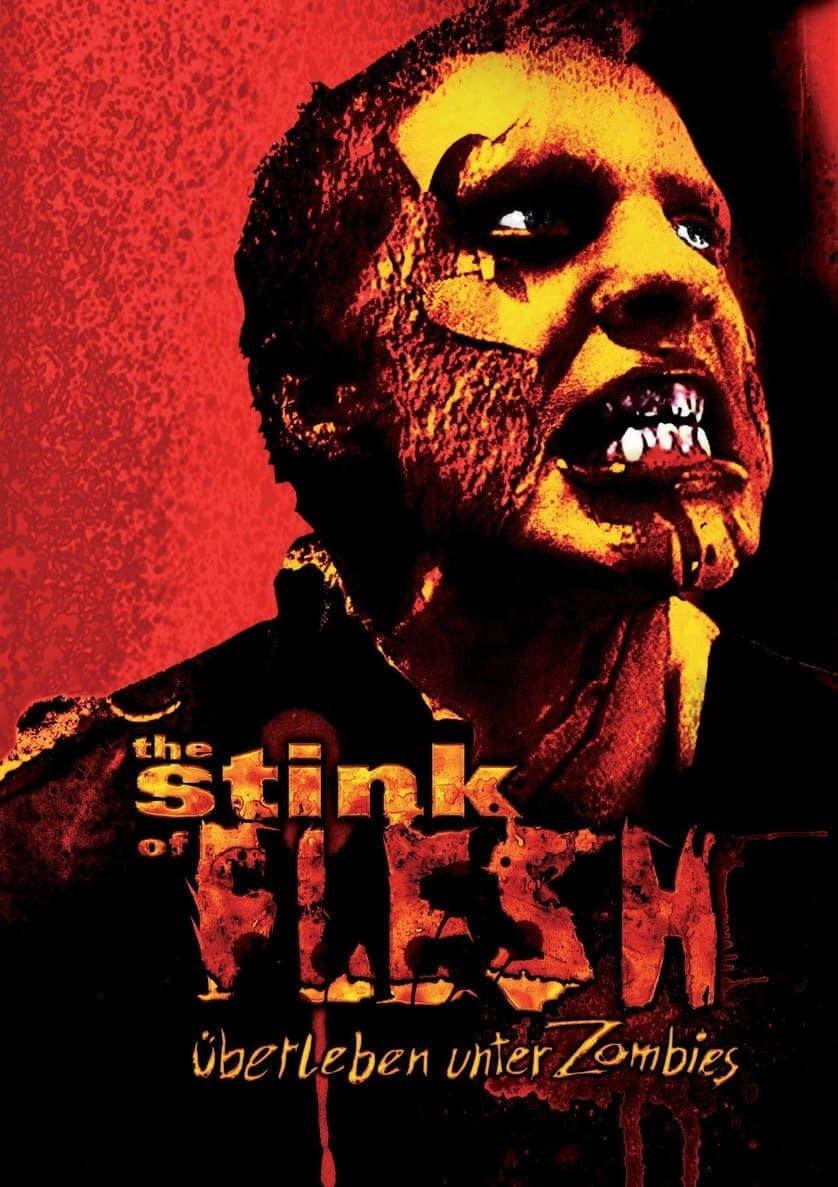 The Stink of Flesh