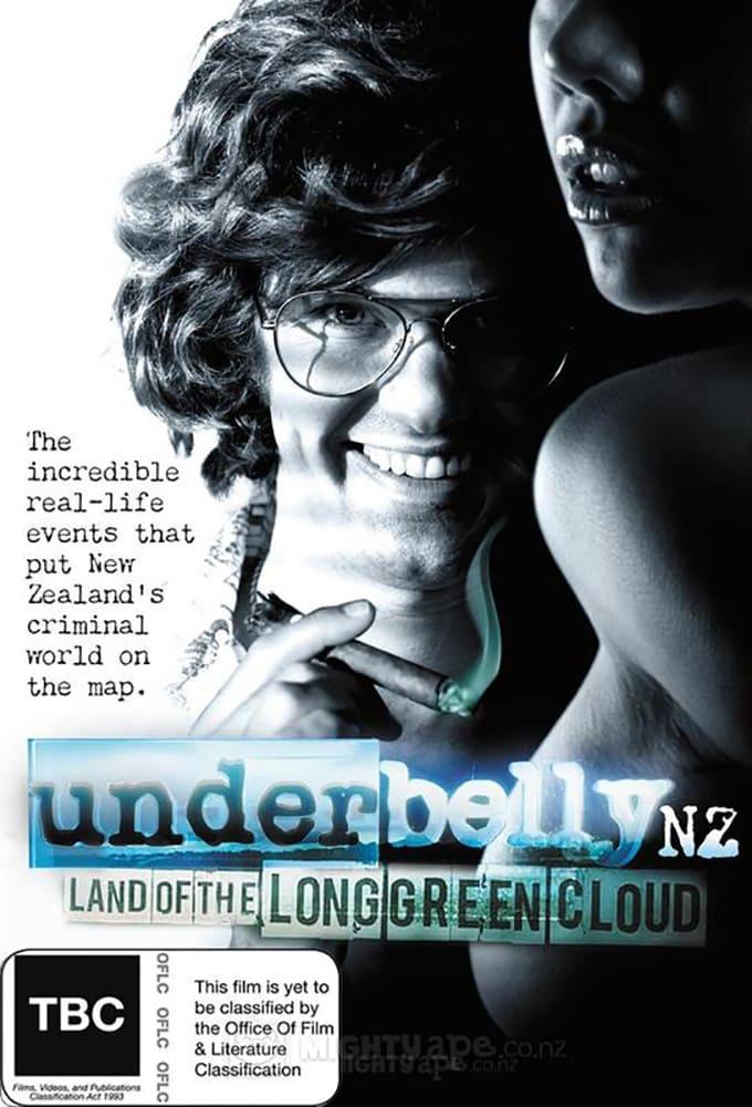 Underbelly NZ: Land of the Long Green Cloud