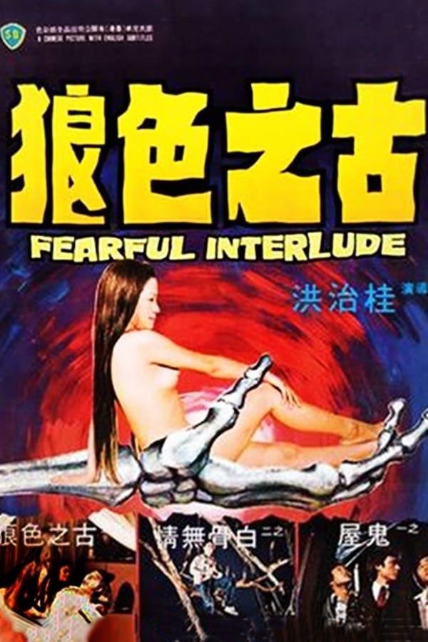 Fearful Interlude