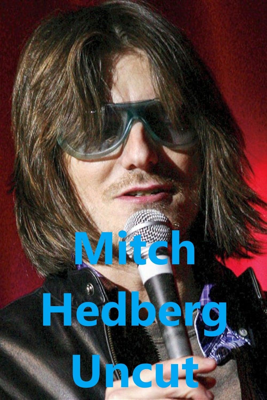 Mitch Hedberg Uncut