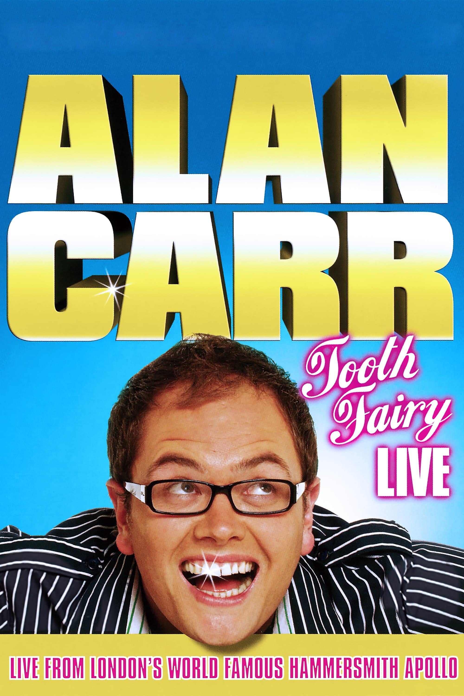 Alan Carr: Tooth Fairy Live