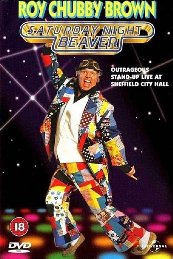Roy Chubby Brown: Saturday Night Beaver