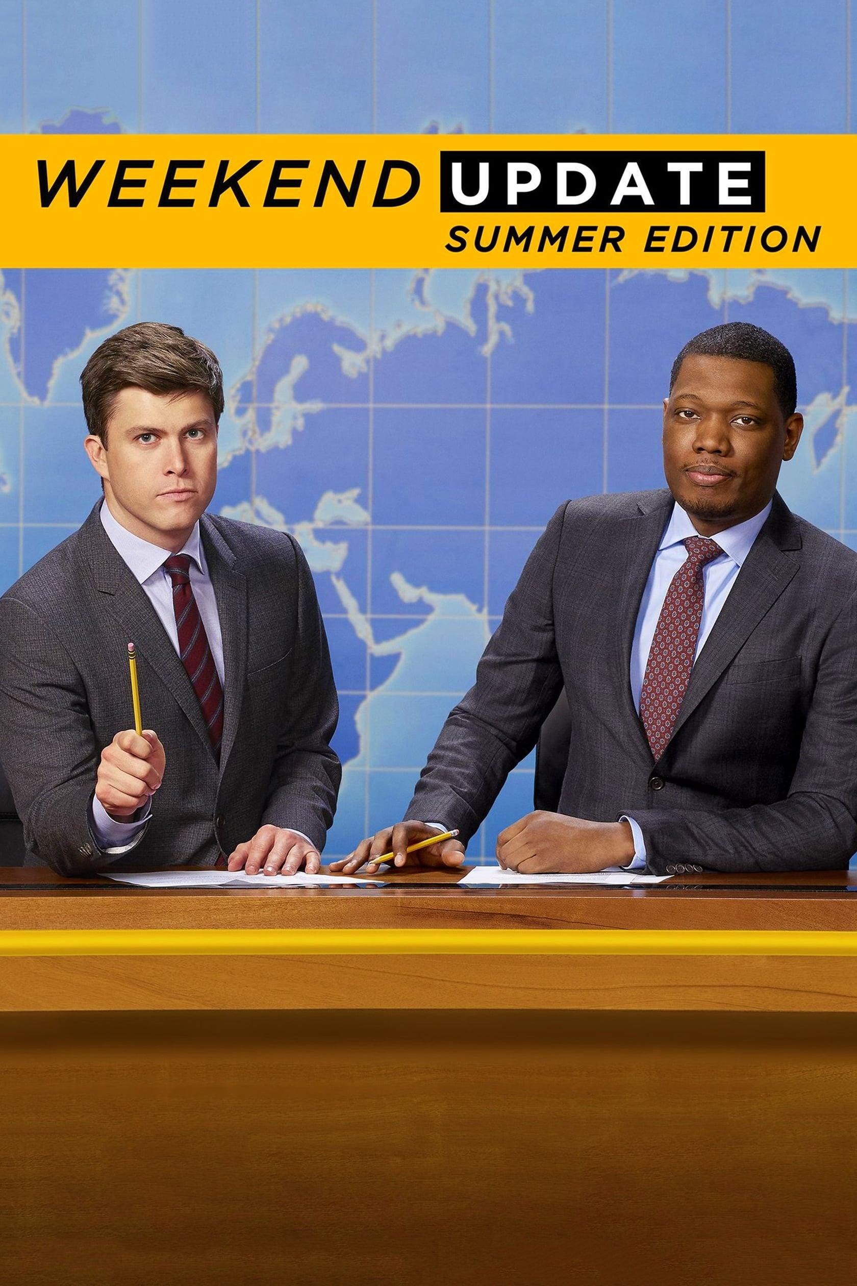 Saturday Night Live: Weekend Update Summer Edition