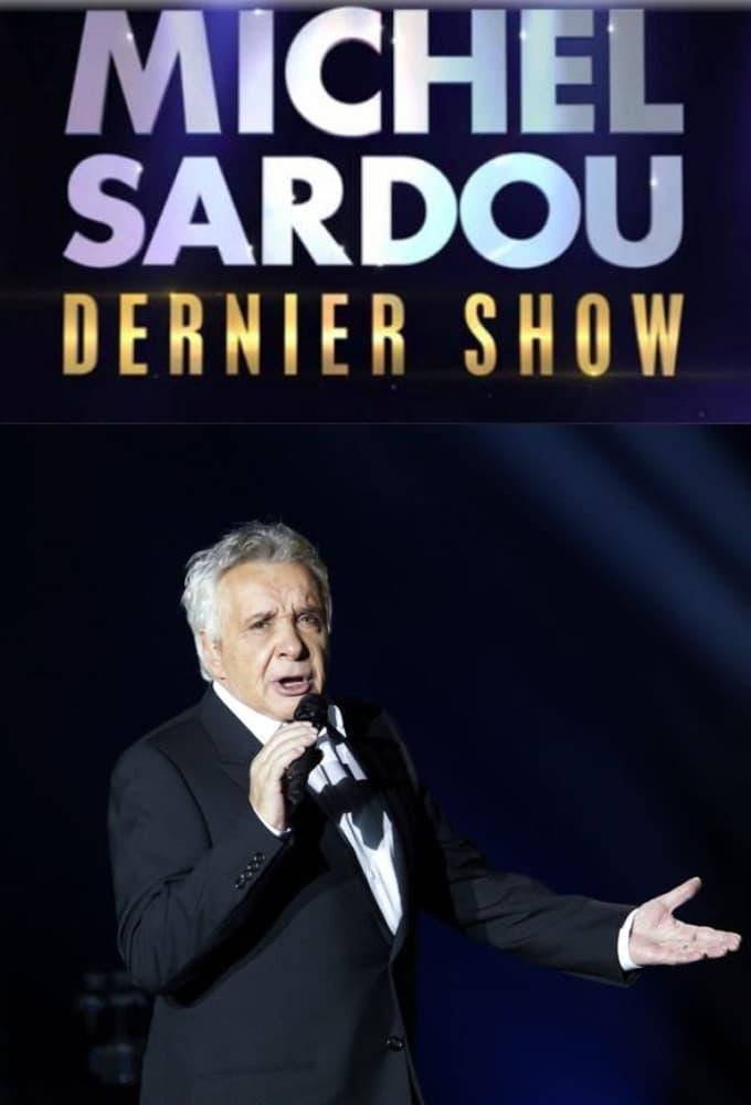 Michel Sardou – Dernier show