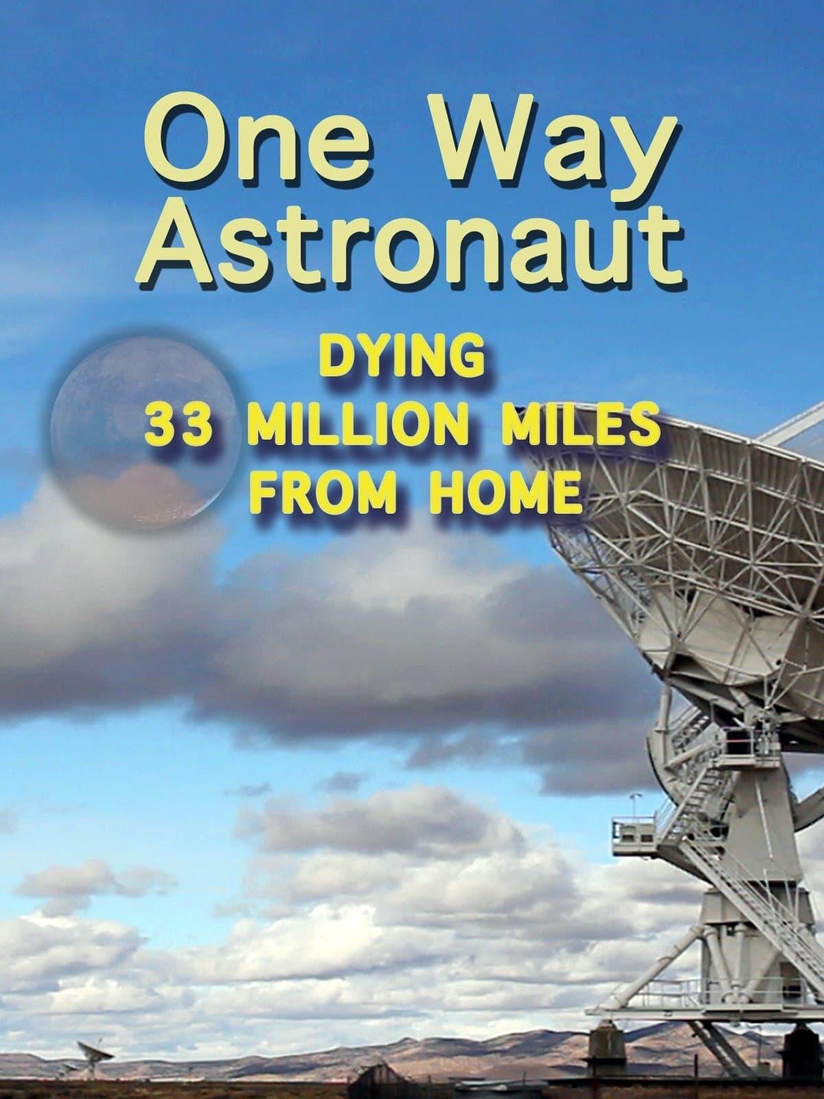 One Way Astronaut