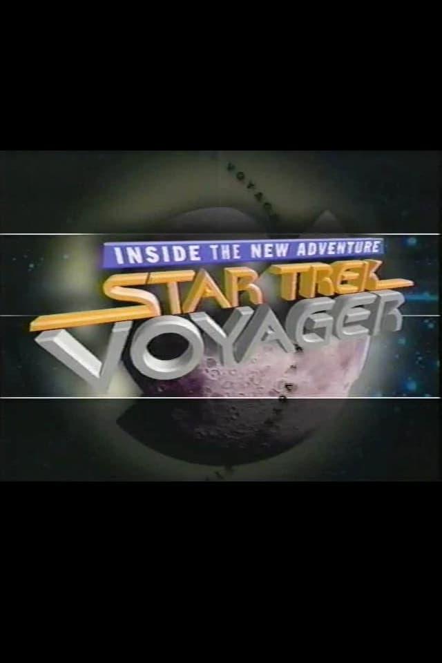 Star Trek: Voyager - Inside the New Adventure