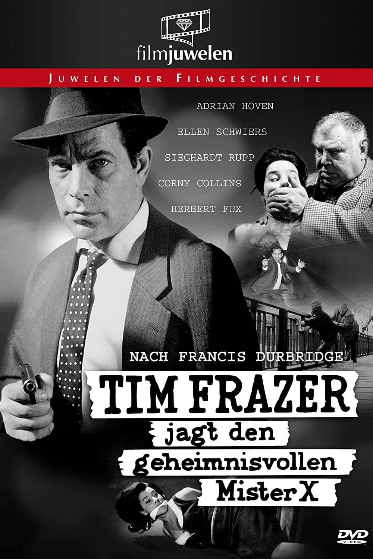 Tim Frazer Hunts the Mysterious Mr. X
