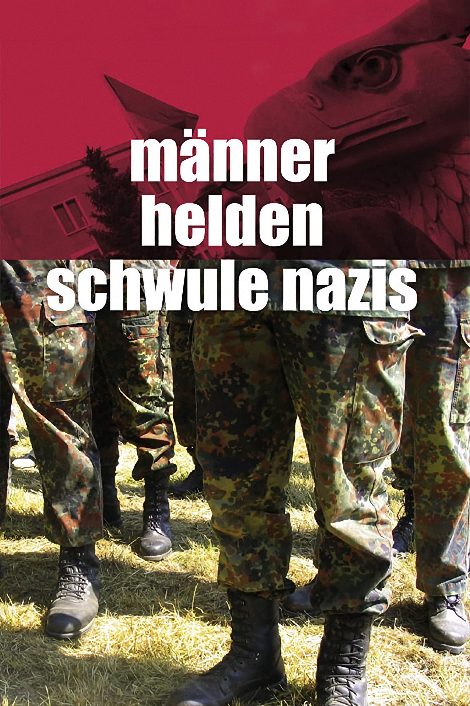 Men, Heroes and Gay Nazis