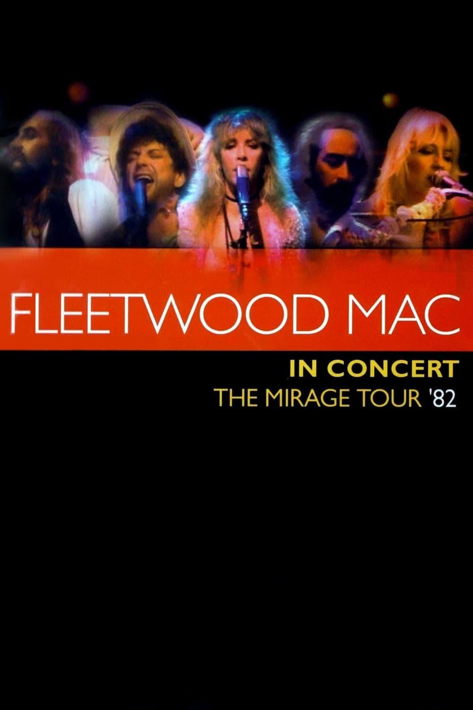 Fleetwood Mac in Concert - The Mirage Tour