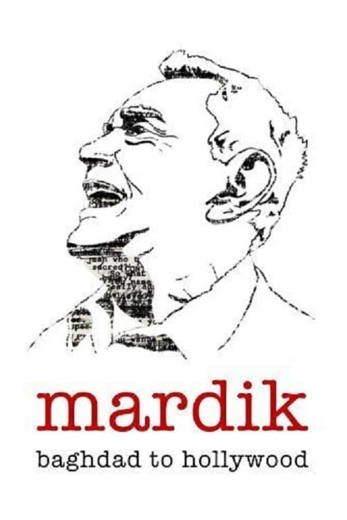 Mardik: From Baghdad to Hollywood