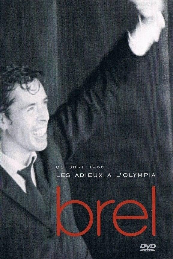 Jacques Brel - Les Adieux à l'Olympia