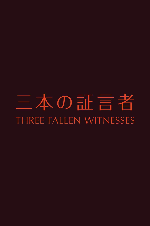 Three Fallen Witnesses