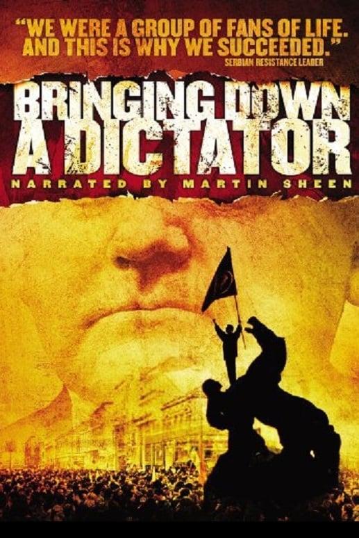 Bringing Down a Dictator