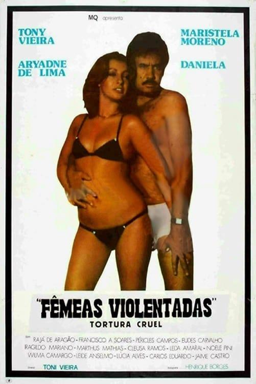 Tortura Cruel - Fêmeas Violentadas