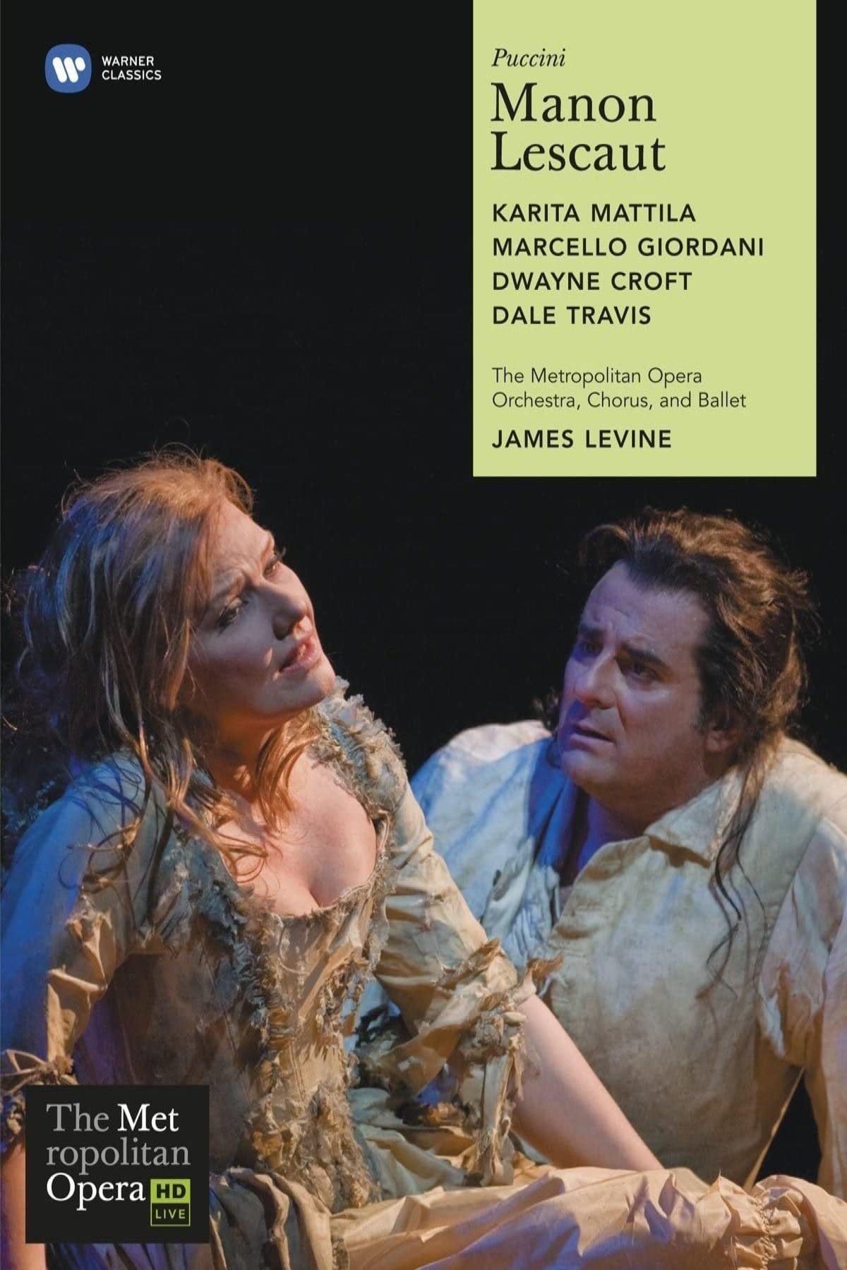 Manon Lescaut – The Met
