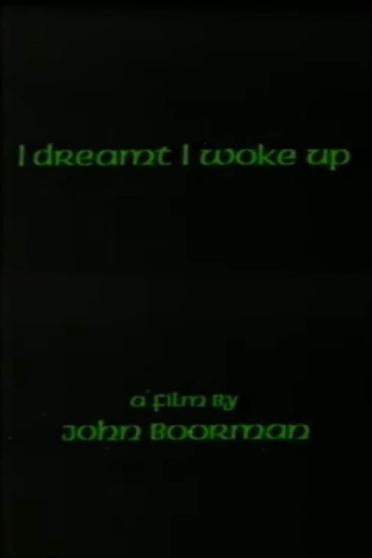 I Dreamt I Woke Up