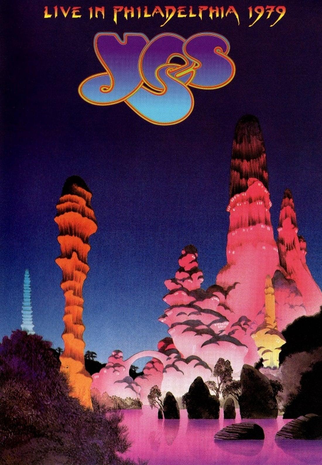 Yes: Live In Philadelphia 1979
