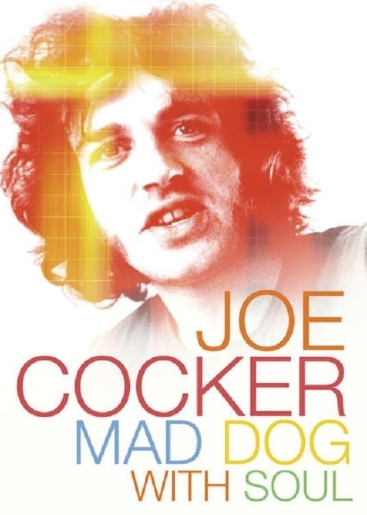 Joe Cocker - Mad Dog with Soul