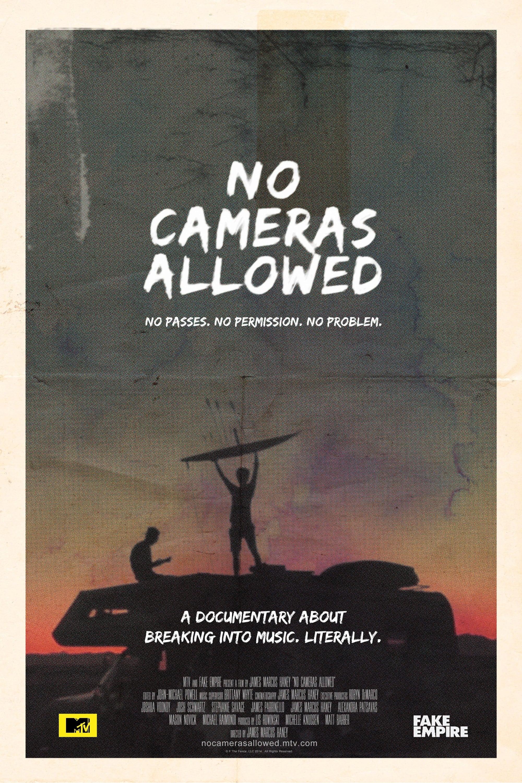 No Cameras Allowed