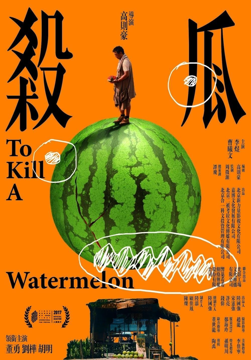 To Kill a Watermelon