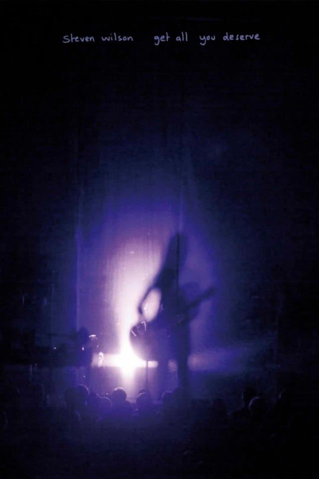 Steven Wilson: Get All You Deserve
