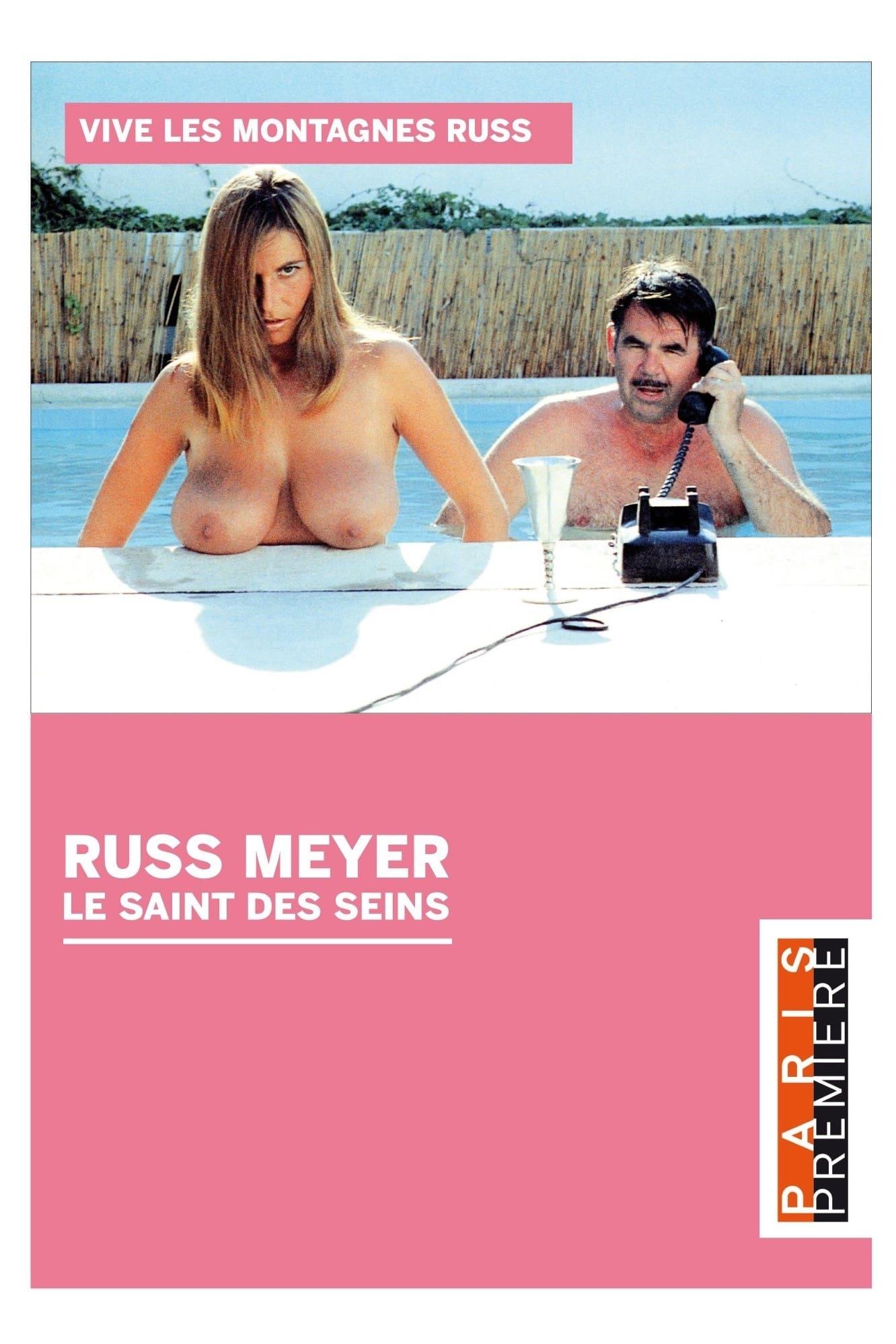 Russ Meyer - Le Saint Des Seins