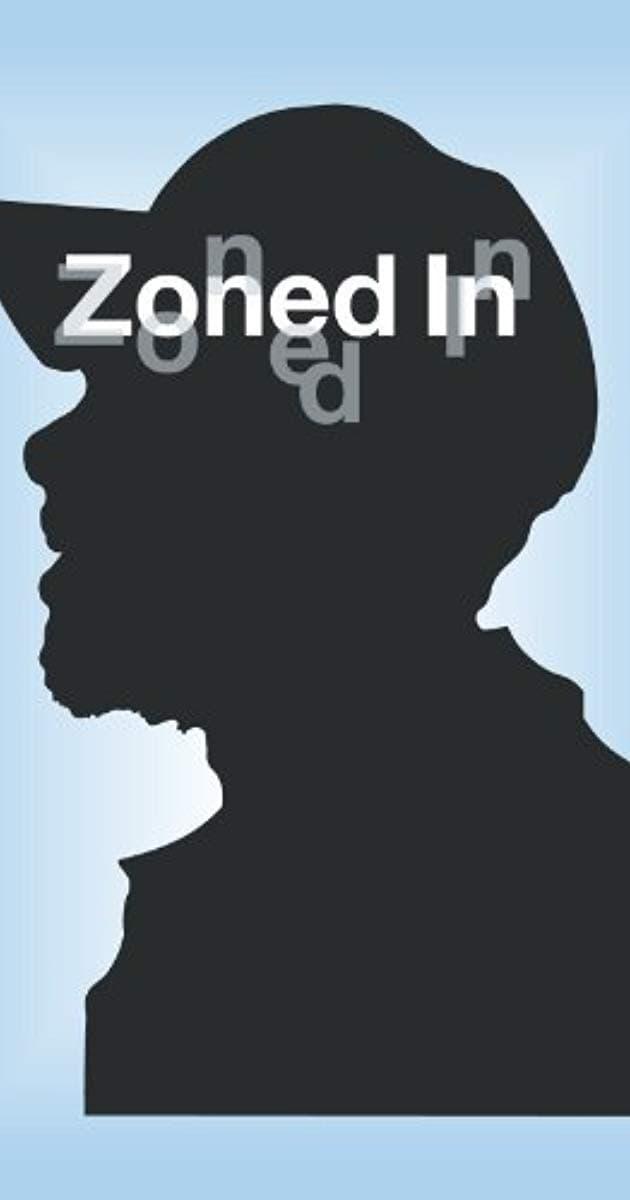 Zoned In