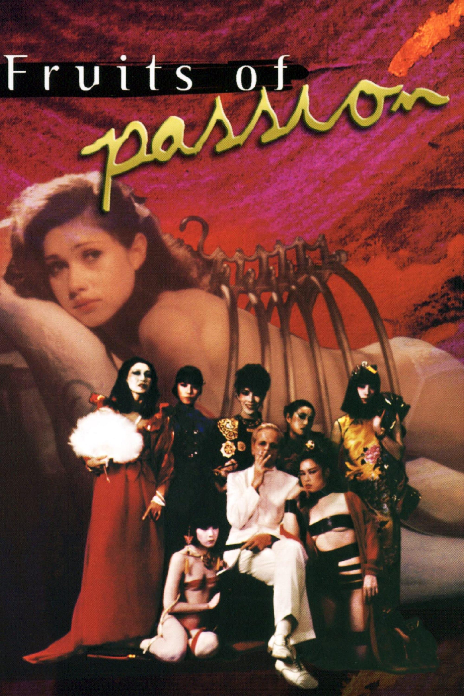 Die Früchte der Leidenschaft