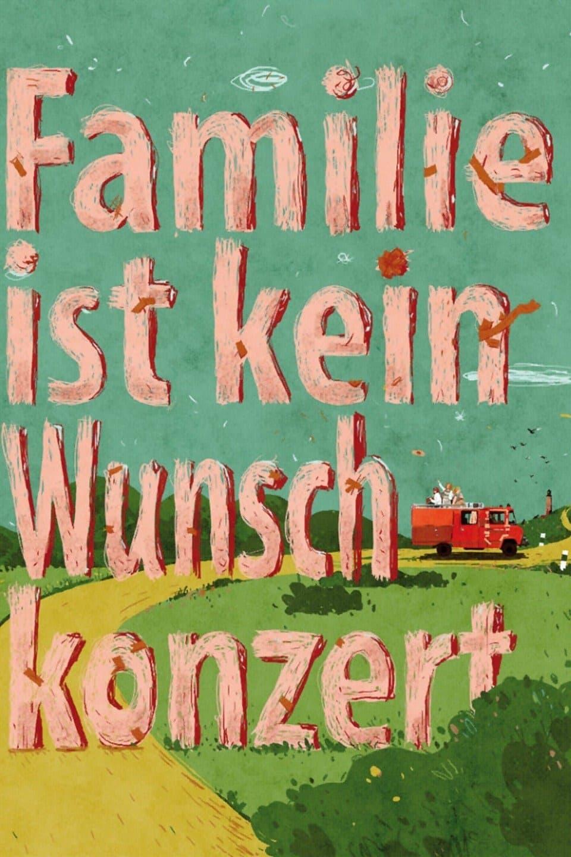 Familie ist kein Wunschkonzert