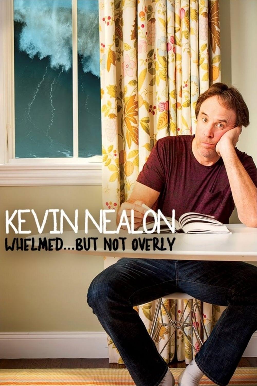 Kevin Nealon: Whelmed, But Not Overly