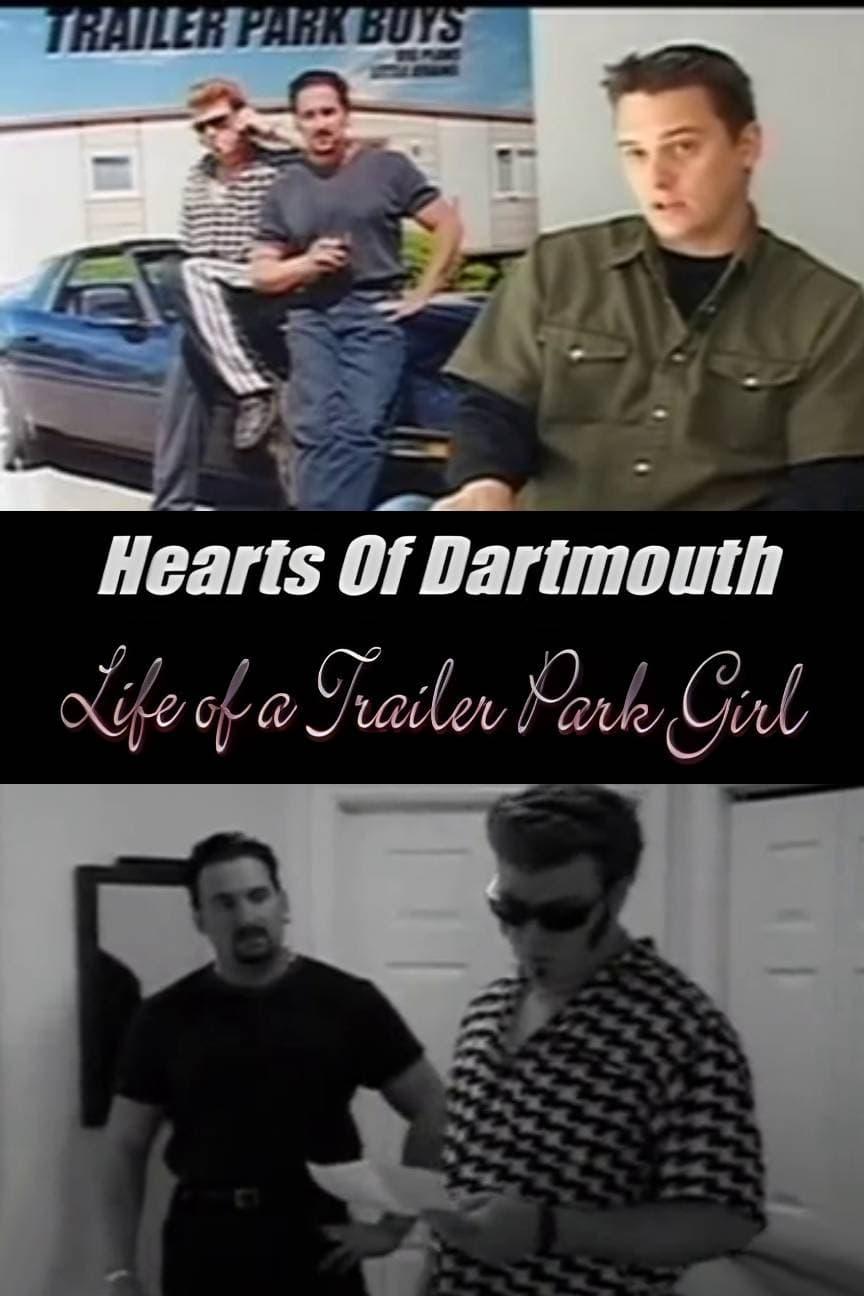 Hearts of Dartmouth: Life of a Trailer Park Girl
