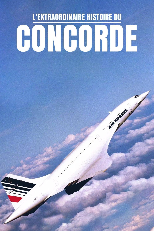 Mach 2.02, l'extraordinaire histoire de Concorde