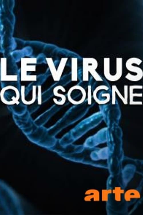 Le virus qui soigne
