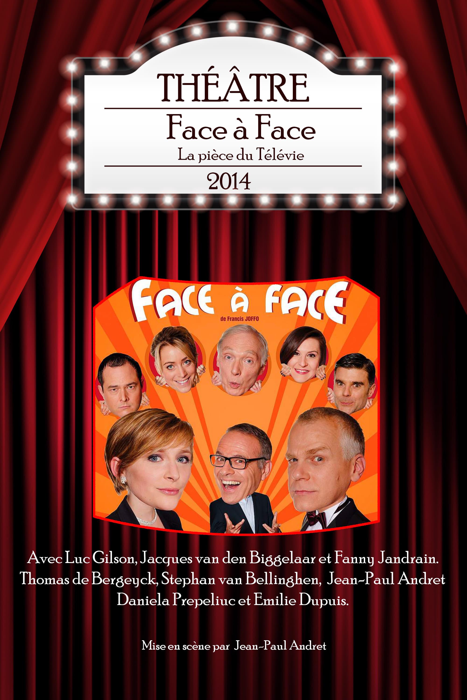 Face à Face - La pièce du Télévie 2014